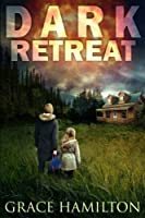 Dark Retreat (EMP Lodge Series) (Volume 1)