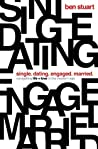 Book cover for Single, Dating, Engaged, Married: Navigating Life and Love in the Modern Age