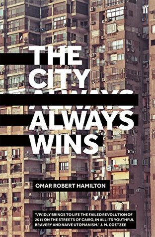 Ebook The City Always Wins By Omar Robert Hamilton
