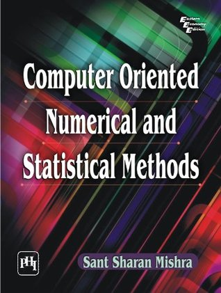 Computer Oriented Numerical and Statistical Methods