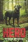 Hero: Rescue Mission (Hero, #3)