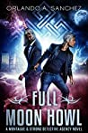 Full Moon Howl (Montague & Strong Case Files #2)