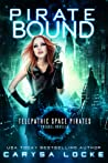Pirate Bound (Telepathic Space Pirates #0.5)