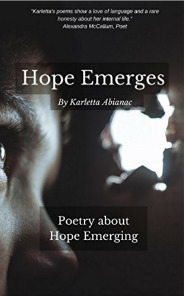 Hope Emerges: Poetry about Hope Emerging