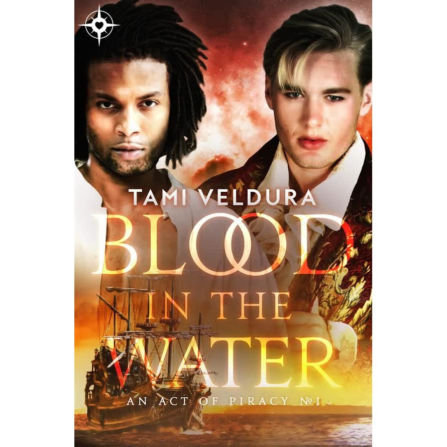 Blood In The Water (An Act of Piracy, #1) by Tami Veldura