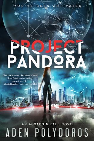 Project Pandora (Assassin Fall, #1)