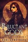 Reluctant Gods (The Awakening #2)