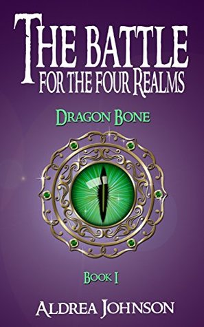 The Battle for the Four Realms: Dragon Bone