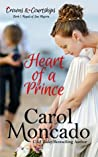 Heart of a Prince (Crowns & Courtships, #1)