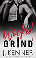 Wicked Grind (Wicked Nights, #1)