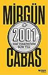 2001: Eski Türkiye'nin Son Yılı