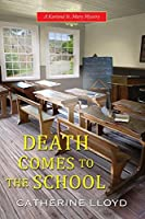 Death Comes to the School (Kurland St. Mary Mystery #5)