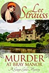 Murder at Bray Manor by Lee Strauss