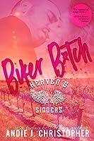 Biker B*tch (Heaven's Sinners, #1)