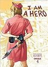 I Am a Hero Omnibus, Volume 4 (I am a Hero Omnibus, #4)