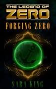 Forging Zero