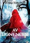 Av Dönencesi (Kırmızı Başlıklı Kız, #1)
