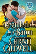 Beguiled by a Baron (The Heart of a Duke, #14)