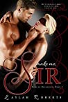 Make Me, Sir (Doms of Decadence, #5)