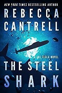 The Steel Shark (Joe Tesla, #4)