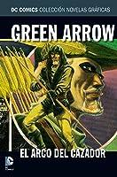 Green Arrow: El cazador acecha (DC Comics: Colección Novelas Gráficas, #33)