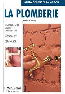 La Plomberie. Installations cuisines et salles de bain, rénovation, dépannages