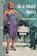 In a Small Motel