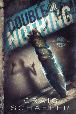 Double or Nothing by Craig Schaefer