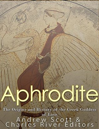 Aphrodite The Origins And History Of The Greek Goddess Of