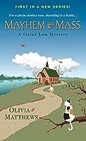 Mayhem & Mass (A Sister Lou Mystery Book 1)