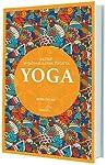 Yoga - 2. Kitap: Buda'dan Hatha Yoga'ya