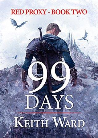 99 Days (Red Proxy #2)