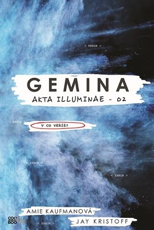 Gemina (Akta Illuminae, #2)