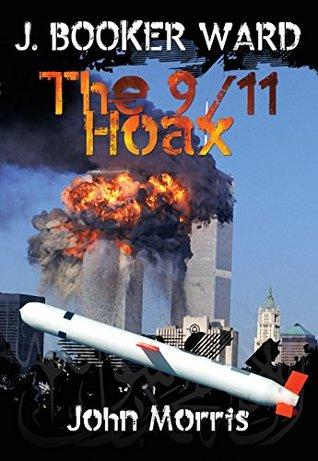 J. Booker Ward: The 9/11 Hoax