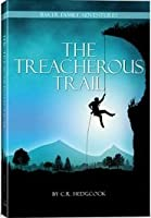 The Treacherous Trail (Baker Family Adventures, Book 4)