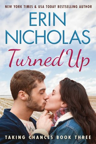 Turned Up (Taking Chances, #3)