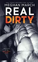 Real Dirty (Real Dirty Duet #1)