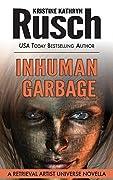Inhuman Garbage