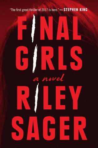 "Book cover of ""Final Girls"" by Riley Sager"