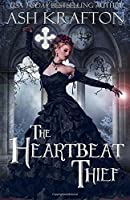 The Heartbeat Thief
