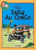 Tintin au Congo ; suivi de Tintin en Amérique