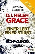 Einer lebt, einer stirbt / Schwarzes Herz Helen Grace #1-2)