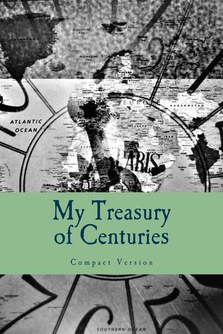 Treasury of Centuries: Compact Version
