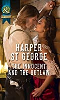 The Innocent And The Outlaw (Outlaws of the Wild West, #1)