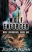 Wolf Enforcer (Wolf Enforcer #1)