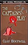 The Captain's Play (The Agora Mysteries #5)