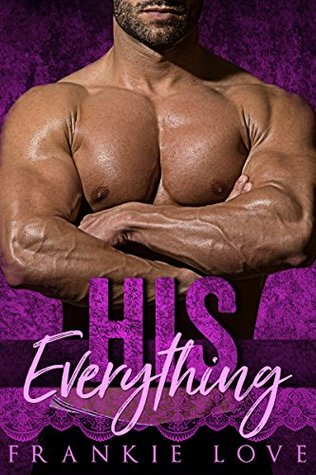 HIS Everything (The HIS Collection #1)