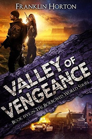 Valley of Vengeance by Franklin Horton