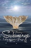 Submerge (Mer Chronicles #2)