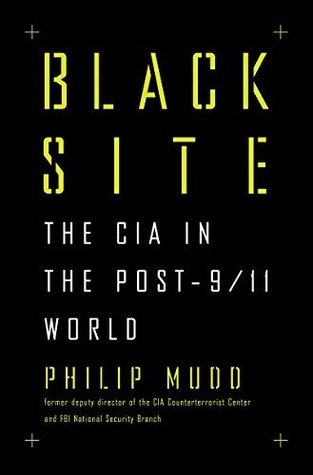 Black Site by Philip Mudd